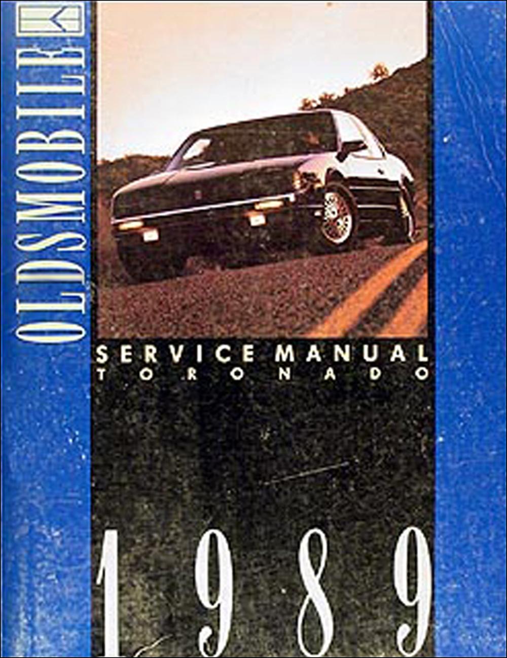 1989 Oldsmobile Toronado & Trofeo Repair Manual Original
