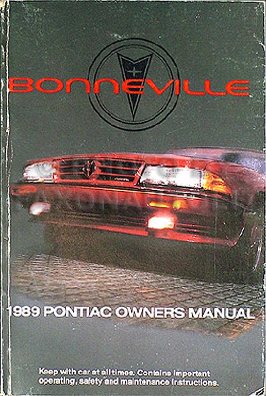 1989 pontiac bonneville original owner s manual 89 le se sse rh faxonautoliterature com 2002 Pontiac Bonneville 2002 Pontiac Bonneville