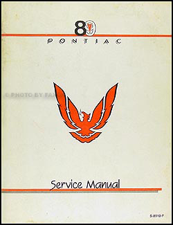 1989 Pontiac Firebird and Trans Am Repair Manual Original
