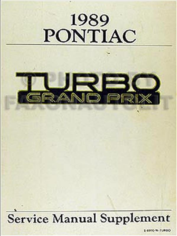 1989 Pontiac Turbo Grand Prix Repair Shop Manual Original
