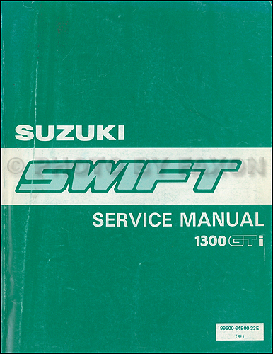 1989 suzuki swift 1300 gti repair shop manual original rh faxonautoliterature com Suzuki Swift 2013 Suzuki Swift Engine