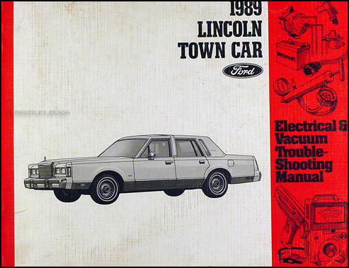 1989 Lincoln Town Car Electrical and Vacuum Troubleshooting Manual