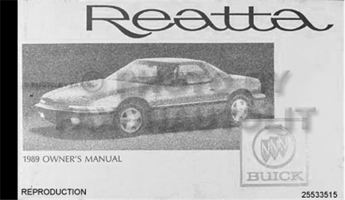1989 Buick Reatta Owners Manual Factory Reprint 89