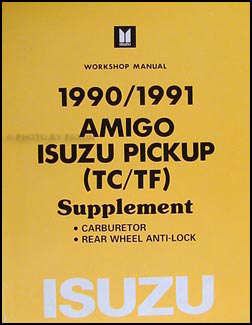 1990 1991 isuzu amigo & pickup repair shop manual supplement original