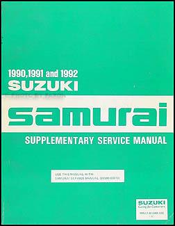 1990 1992 suzuki samurai repair shop manual supplement original rh faxonautoliterature com suzuki samurai sj413 service manual suzuki samurai service manual pdf