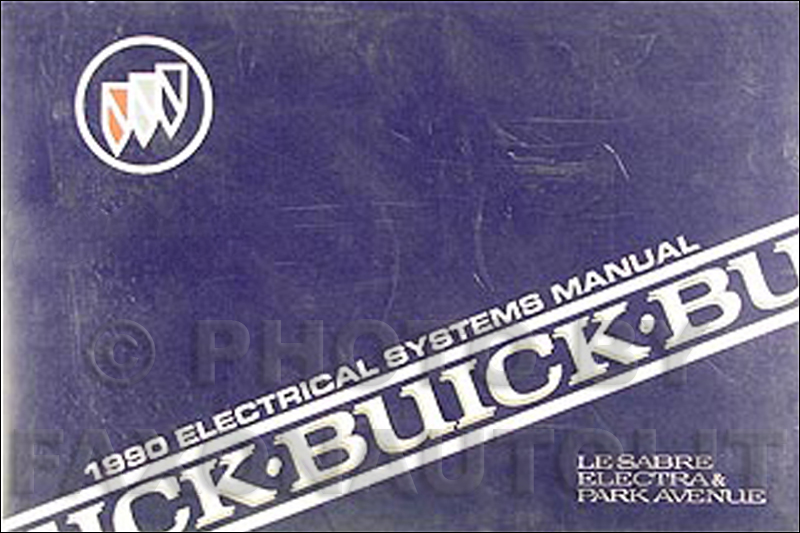 1990 buick lesabre electra park ave electrical troubleshooting manual rh faxonautoliterature com 2004 buick lesabre service manual 2004 Buick LeSabre Custom