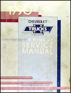 1990 Chevrolet C/K Pickup Truck Shop Manual Original