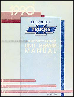 1990 Chevy 1/2, 3/4, & 1 ton Truck Overhaul Manual Original