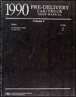 1990 Maintenance & Lubrication Manual Original --FoMoCo All Models
