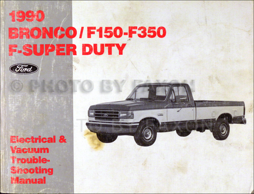 1990 ford factory foldout wiring diagram bronco f150 f250 f350 related items