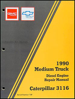 1990 chevy kodiak gmc topkick wiring diagram manual original 1990 gmc chevy topkick kodiak caterpiller 3116 diesel overhaul manual