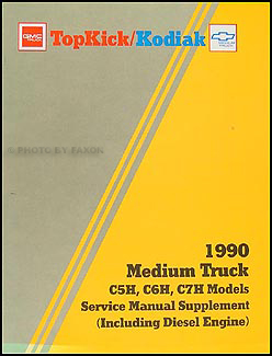1990 GMC & Chevy Topkick/Kodiak Shop Manual Original Supplement