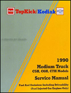 gmc c7000 topkick service manuals shop owner maintenance and 1990 gmc topkick chevy kodiak gas fuel and emissions service manual