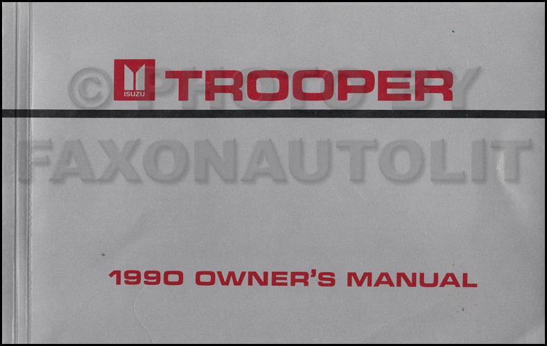 1990 isuzu trooper owner s manual original canadian rh faxonautoliterature com 1997 Isuzu Trooper 1986 Isuzu Trooper
