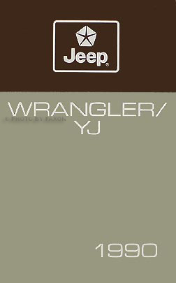 1990 jeep wrangler yj owner s manual original rh faxonautoliterature com Red Jeep YJ 1990 Jeep YJ Lifted