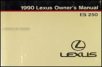 1990 Lexus ES 250 Owners Manual Original