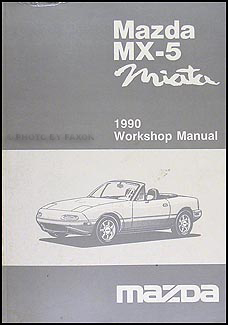 1990 mazda mx 5 miata repair shop manual original rh faxonautoliterature com mazda mx5 na service manual NB Miata