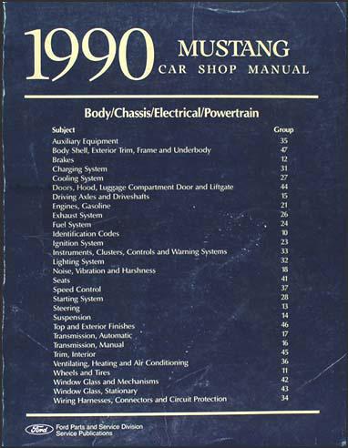 1990 ford mustang repair shop manual original rh faxonautoliterature com 1993 Mustang 1999 Mustang
