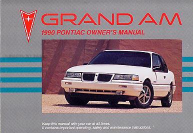 1990 pontiac grand am original owner s manual le se rh faxonautoliterature com 2002 pontiac grand am owner's manual 2000 pontiac grand am owner's manual