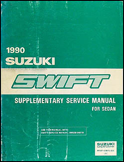 1990 suzuki swift sedan repair shop manual supplement original rh faxonautoliterature com 2015 Suzuki Swift GLX Swift Suzuki CVT