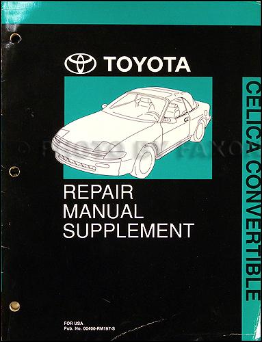 1991 1993 toyota celica convertible repair shop manual original rh faxonautoliterature com 1990 toyota celica repair manual free 1988 Toyota Celica