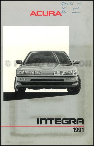 1991 acura integra 4 door owners manual original rh faxonautoliterature com Honda Integra Motorcycle Honda Integra Type R