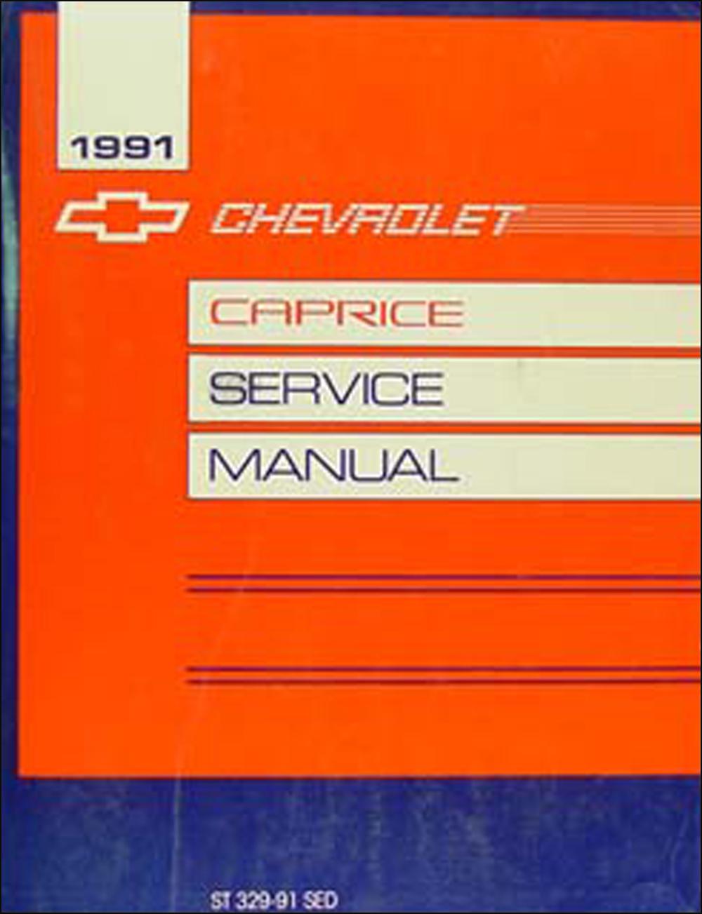 1991 chevy caprice sedan repair shop manual original rh faxonautoliterature com 2011 chevrolet caprice owners manual 1994 chevrolet caprice service manual