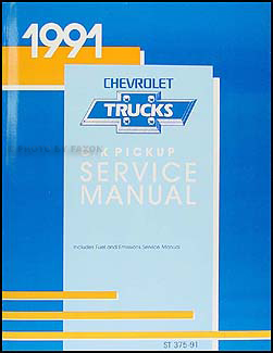 1991 chevrolet c k pickup truck repair shop manual original