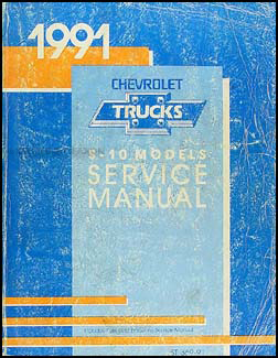 1991 Chevrolet S-10 Pickup and Blazer Shop Manual Original