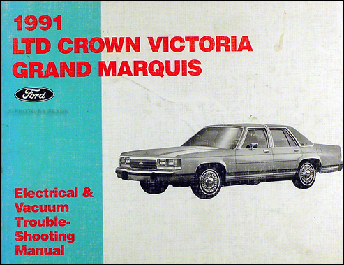 1991 crown victoria grand marquis electrical and vacuum manual 91 ford mercury ebay. Black Bedroom Furniture Sets. Home Design Ideas
