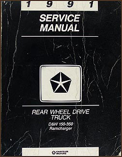 1991 Dodge Pickup Truck and Ramcharger Repair Manual Original