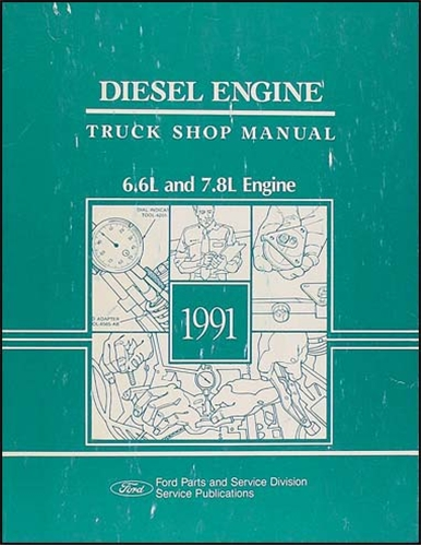 1991Ford66L78LDieselTruckORM 1991 ford 6 6l 7 8l diesel engine truck repair shop manual original ford ltl 9000 wiring diagram at sewacar.co