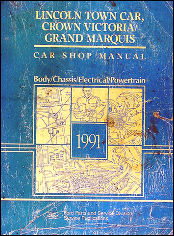 1991 ford crown victoria and mercury grand marquis wiring diagram 1991 lincoln town car ford crown victoria mercury grand marquis repair shop manual original