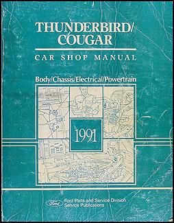 1991 ford thunderbird mercury cougar wiring diagram 91 tbird t bird 1991 ford thunderbird and mercury cougar repair shop manual original