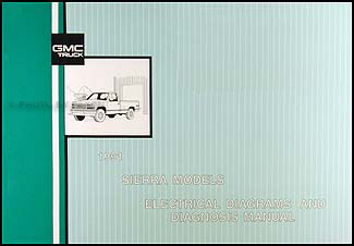1991 GMC C/K Sierra Pickup Wiring Diagram Manual 1500 2500 3500