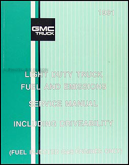 1991 GMC Fuel & Emissions Manual Original Pickup, Van, & Motorhome