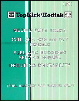 chevrolet c5500 kodiak service manuals shop owner maintenance 1991 gmc topkick chevy kodiak gas fuel emissions service manual original