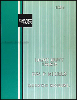 1991 GMC Truck Repair Shop Manual Original Jimmy Suburban Pickup FC