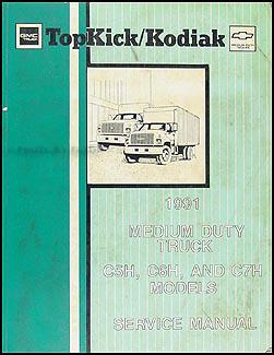1991 GMC Topkick & Chevy Kodiak Repair Manual Original