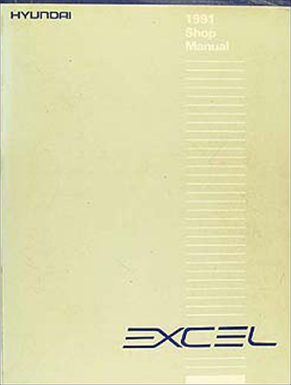 1991 Hyundai Excel Original Repair Shop Manual 91