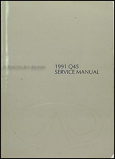 1991 infiniti q45 repair shop manual original. Black Bedroom Furniture Sets. Home Design Ideas