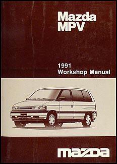 1991 mazda mpv repair shop manual original rh faxonautoliterature com Mazda MPV Models 1998 Mazda MPV
