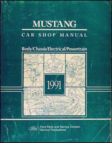 1991 Ford Mustang Repair Shop Manual Original