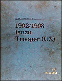 1992 1993 isuzu trooper repair shop manual original rh faxonautoliterature com 1994 Isuzu Trooper Repair Manual 1999 Isuzu Trooper Repair Manual