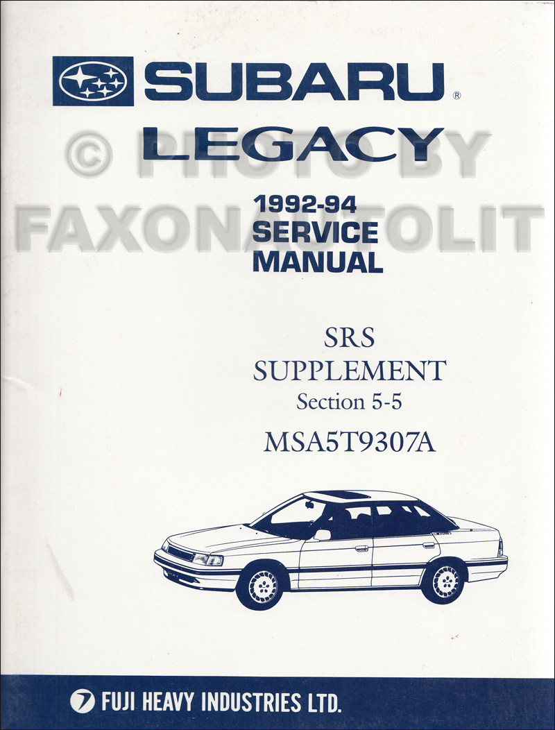 1992 1994 subaru legacy airbag srs system repair shop manual rh faxonautoliterature com subaru legacy service manual 2005 2011 subaru legacy owner's manual
