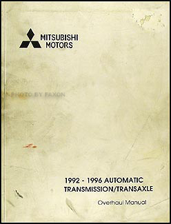 1992 1996 mitsubishi automatic transmission overhaul manual factory rh faxonautoliterature com automatic transmission overhaul manual pdf Ford Transmission Overhaul Kits