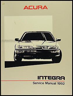 1992 acura integra repair shop manual original rh faxonautoliterature com 1992 acura integra repair manual 1992 acura legend repair manual