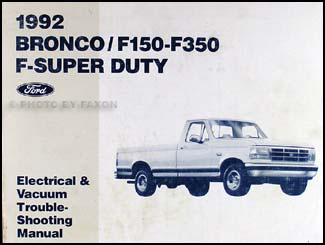 ford bronco f f super duty factory foldout wiring 1992 ford bronco and f150 f250 f350 electrical troubleshooting manual