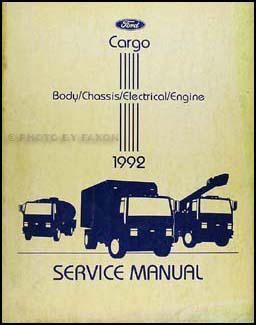 1992 ford cargo repair shop manual original rh faxonautoliterature com ford iveco cargo wiring diagram ford iveco cargo wiring diagram