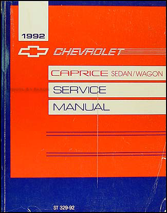 1992 chevy caprice repair shop manual original rh faxonautoliterature com chevrolet caprice service manual chevrolet caprice repair manual